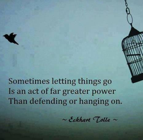 Sometimes Letting Go...