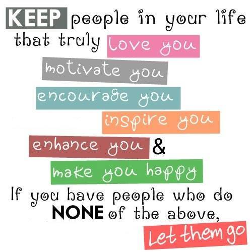 Keep People In Your Life...